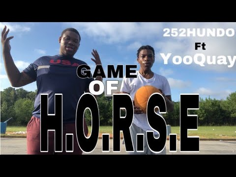 Game Of Horse Ft YooQuay