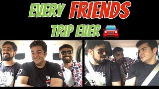 Every Friends Trip ever | Ashish Chanchlani thumbnail