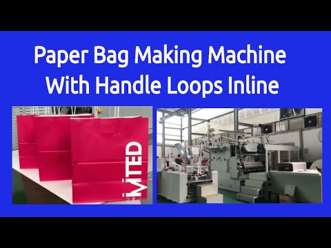Paper Bag Making Machine With Handle Loops Inline - Paper Shopping Bag Making Machines