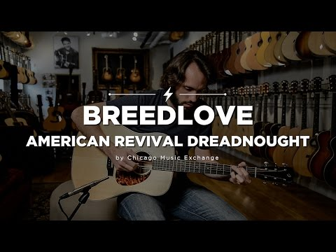 Quick Riffs: Breedlove American Revival Dreadnought Acoustic Guitar
