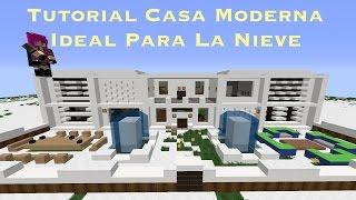 Tutorial Casa Moderna Ideal Para La Nieve Bien Explicado (PT2)