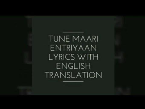 Tune Maari Entriyaan Lyrics With English Translation Youtube