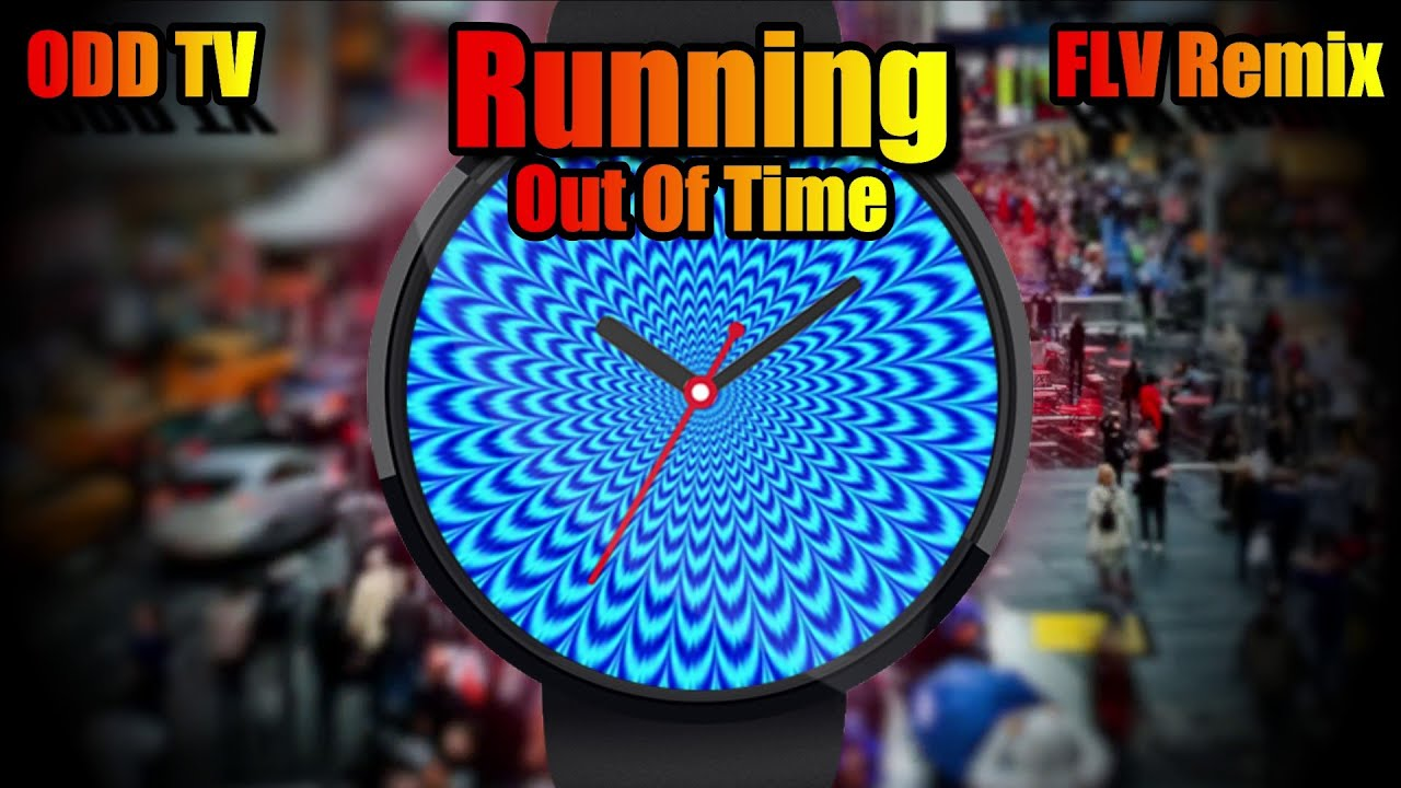 ODD TV - Running Out Of Time (Fastline V Remix) | TRUTH MUSIC REMIX