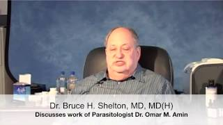 Dr Bruce Shelton, MD, MDH) and Parasitologist Dr  Omar Amin