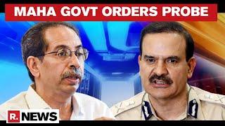 Maha Govt Orders Internal Department Inquiry Against Fmr Mumbai CP Param Bir Singh