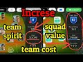How to increse squad value,team cost & team spirit - Pes Mobile