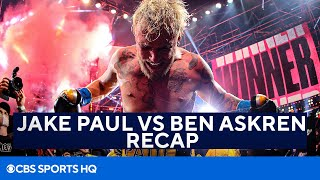 Jake Paul DOMINATES Ben Askren | Full Recap | CBS Sports HQ