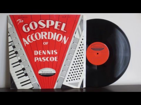 The Gospel Accordion Of Dennis Pascoe (197?) - Rare Christian Xian Gospel  - Vinyl Reincarnation