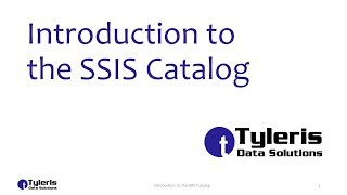 Introduction to the SSIS Catalog