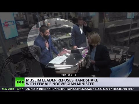 Culture clash: Muslim leader refuses to shake hand of female immigration minister in Norway (Debate)