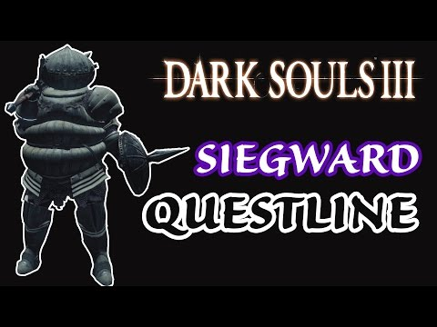 DARK SOULS 3 - GUIDA ALLE QUEST - Siegward di Catarina [Re-Upload]