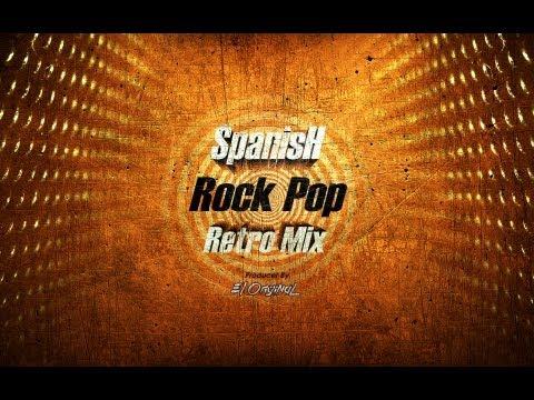 Spanish Rock Pop Retro Mix