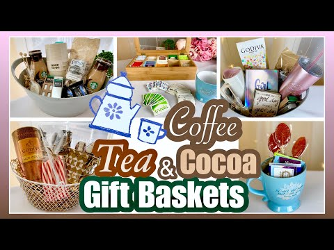 GIFT BASKET IDEAS For The Coffee Cocoa & Tea Lovers