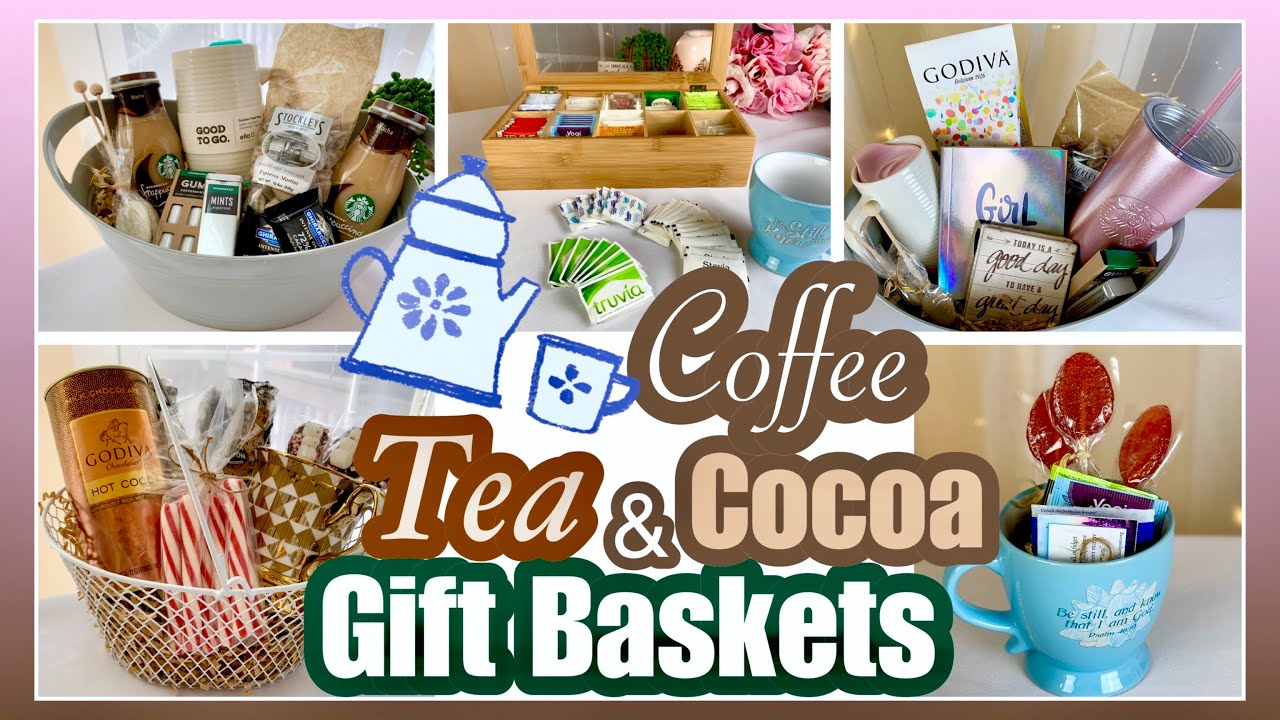 Gift Basket Ideas For The Coffee Cocoa Tea You