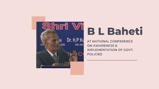 B L Baheti at National Conference on