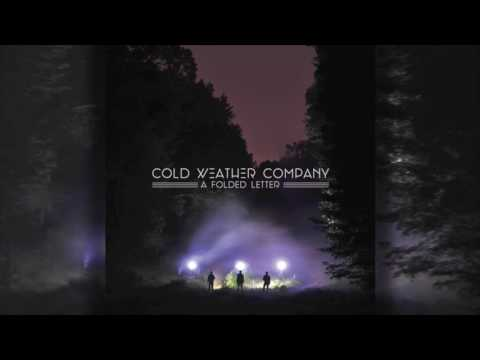 Cold Weather Company - A Folded Letter (Full Album Stream)