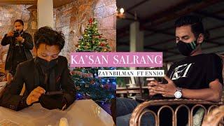  Ka'san Salrang  Remix (Ennio Marak ft Zaynbilman)