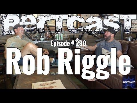 Bertcast  290  Rob Riggle & ME