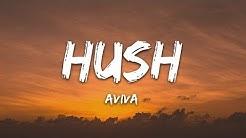 Aviva - Hushh (Lyrics)