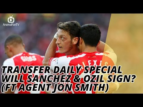 Transfer Daily Special | Will Sanchez & Ozil Sign? (Ft Agent Jon Smith)