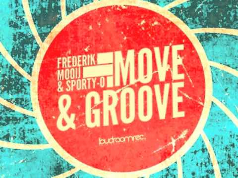 Frederik Mooij & Sporty-O - Move & Groove EP