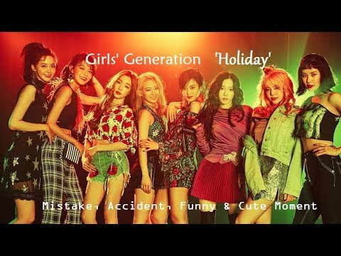 PART 336: Kpop Mistake & Accident [Girls' Generation 'Holiday']