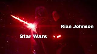 The Last Jedi - Rian Johnson : The Ultimate Star Wars Troll