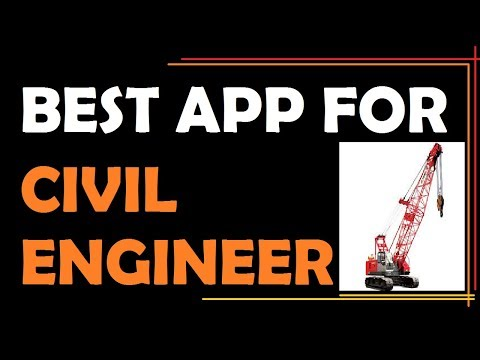 Best 4 Helpful App For Civil Engineer For Site Construction and Interview