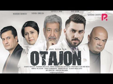 Otajon (o'zbek Film) | Отажон (узбекфильм) 2019