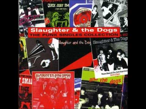 Slaughter & the dogs full album