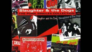 Slaughter & the dogs full album