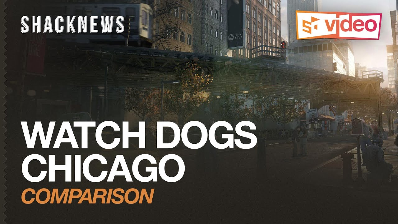 WATCH DOGS Chicago Comparison YouTube