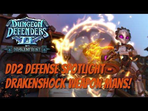 DD2 Defense Spotlight - DrakenShock Weapon Mans!