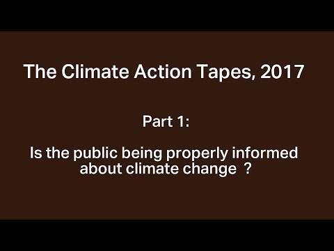 The Climate Action Tapes, 2017: Part 1