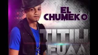 el-chumeko-titili-fua-audio-oficial