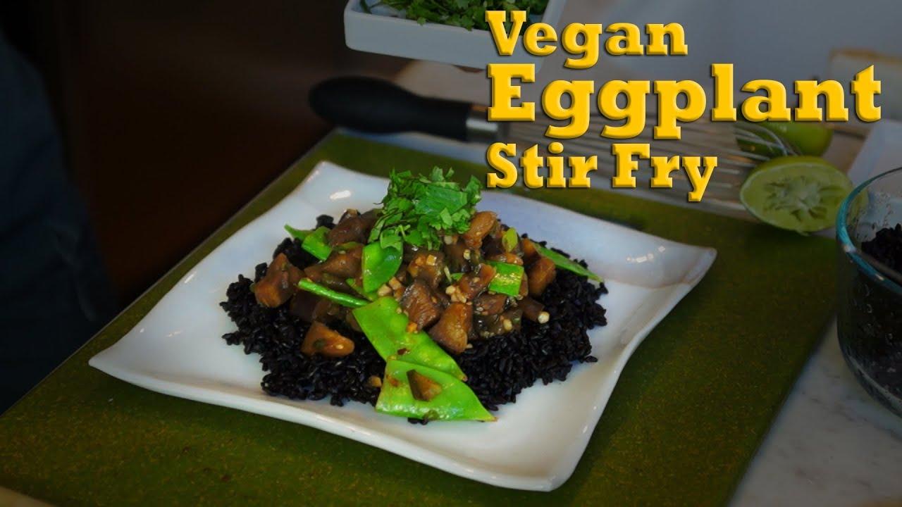 Eggplant stir fry with forbidden rice organic vegan recipe youtube forumfinder Images