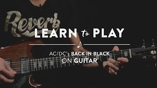 Learn To Play: Back In Black by AC/DC on Guitar