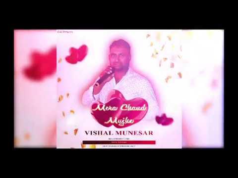 Vishal Munesar Mera Chand Mujhe (Preview)