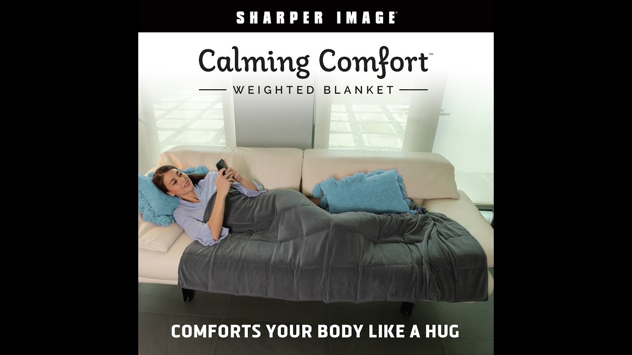 Calming Comfort Weighted Blanket Youtube
