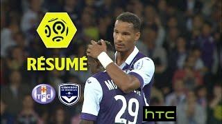 Toulouse FC - Girondins de Bordeaux (4-1)  - Résumé - (TFC - GdB) / 2016-17