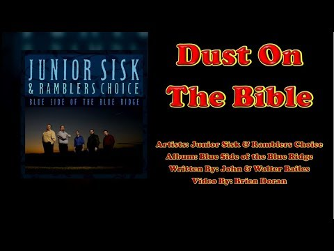 Dust On The Bible - Junior Sisk & Ramblers Choice (with Lyrics)