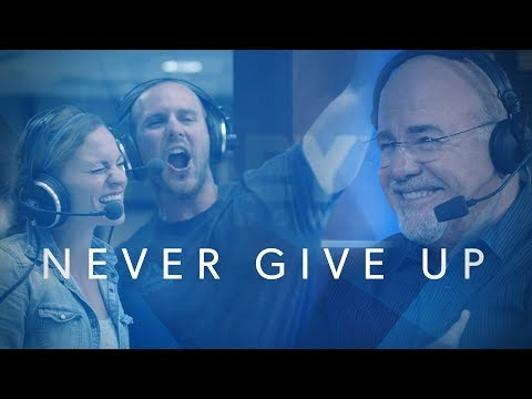 Never Give Up  The Dave Ramsey Show Documentary