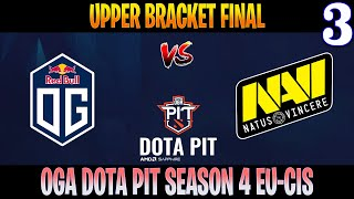 OG vs Navi Game 3 | Bo3 | Upper Bracket Final AMD SAPPHIRE OGA DOTA PIT S4 EU-CIS | DOTA 2 LIVE
