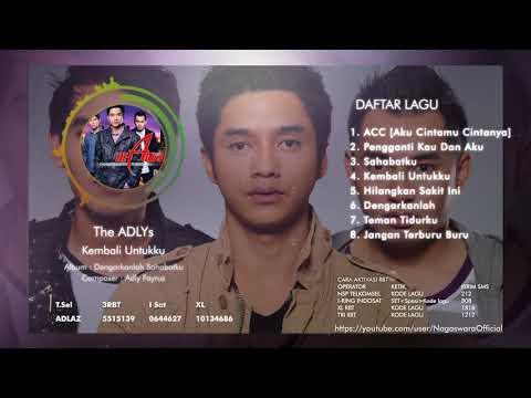 The ADLYs - Dengarkanlah Sahabatku (Full Album)