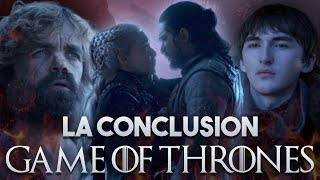 GAME OF THRONES Saison 8 Episode 6 : LA FIN de LA SÉRIE