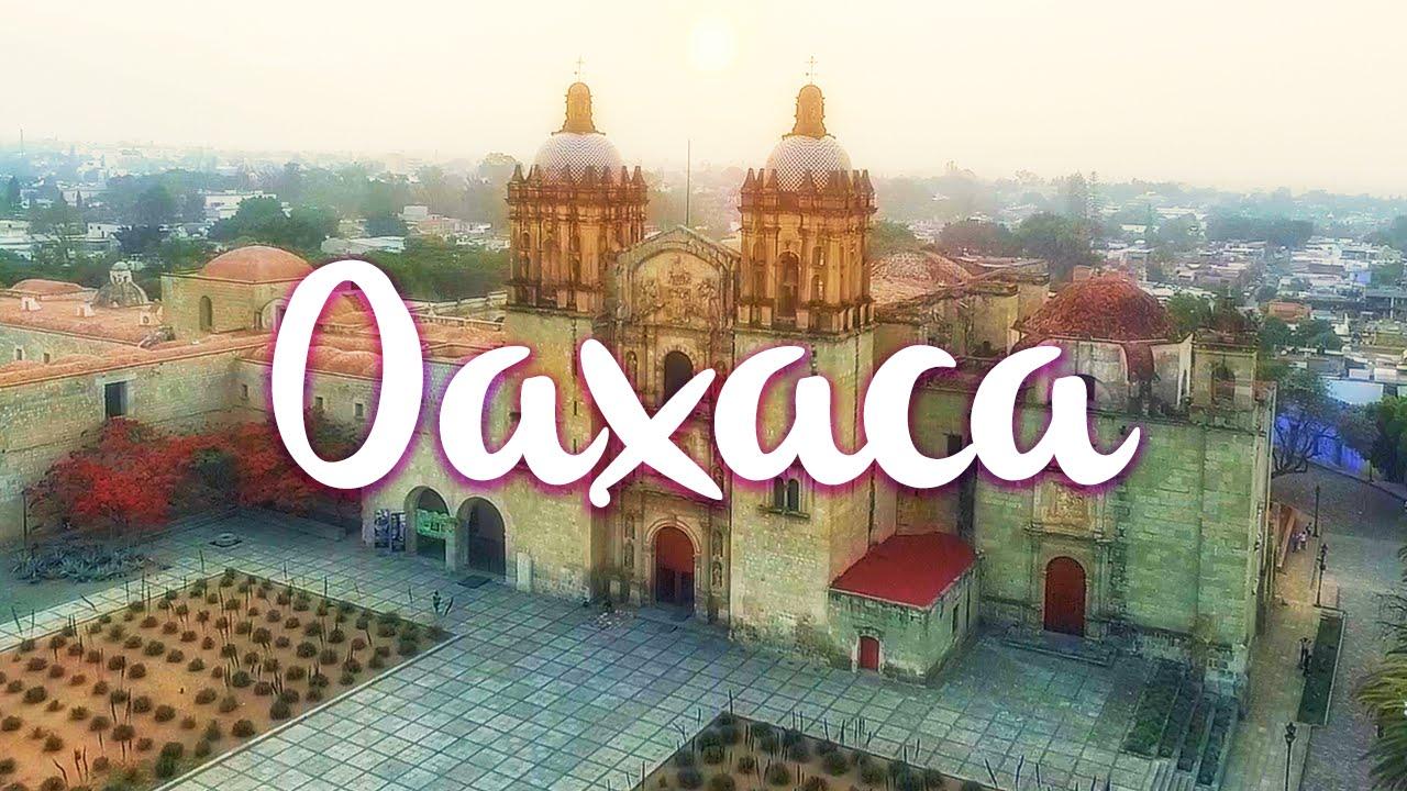 Qué hacer en Oaxaca, la guía definitiva. - YouTube