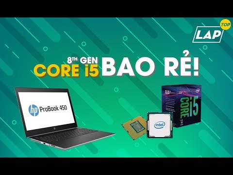 TOP Laptop Core I5 8th Giá Rẻ Nhất Hiện Nay, Mua Ngay Kẻo Lỡ