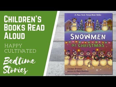 Snowmen At Christmas.Snowmen At Christmas Book For Kids Christmas Books For Kids Children S Books Read Aloud