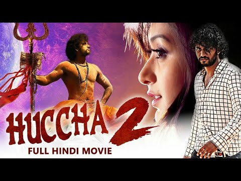 Huccha 2 (2019) New Released Full Hindi Dubbed Movie | New South Movie