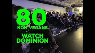 80 non-vegans watch Dominion - Scary Film Challenge - 21/02/19